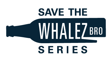 Save the Whalez Bro Series